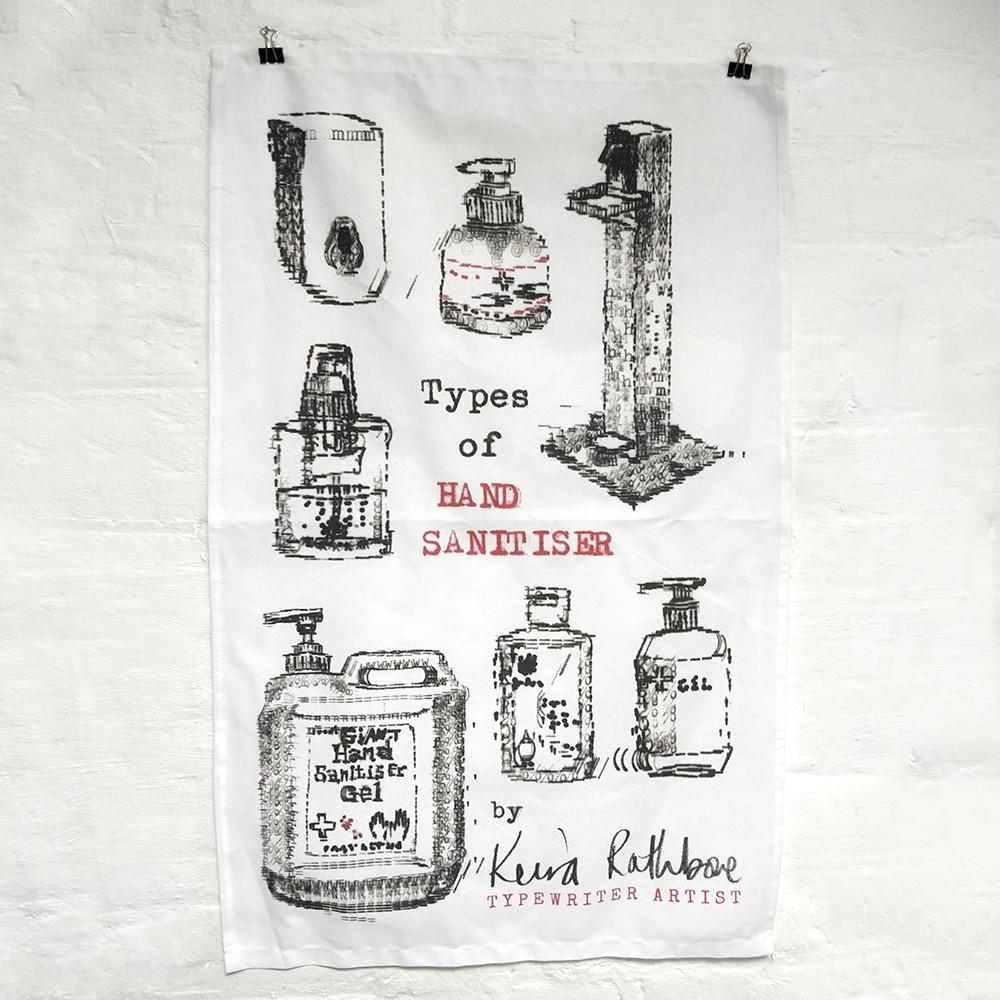 Keira Rathbone Typewriter Art - Types of Hand Sanitiser TEA TOWEL