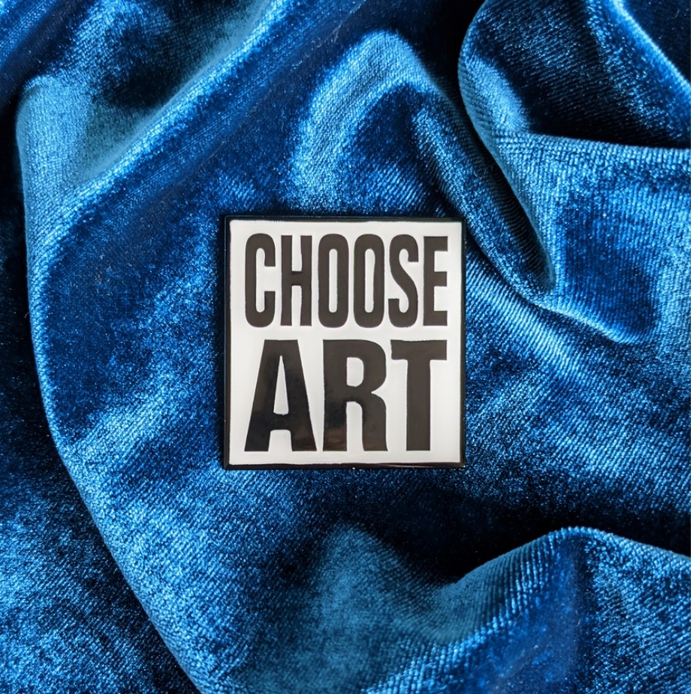 CHOOSE ART - ENAMEL BADGE