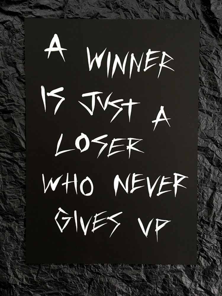 A winner is just a loser A3 painting